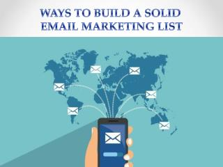 Ways to Build a Solid Email Marketing List