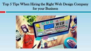 Top 5 Tips When Hiring the Right Web Design Company for your Business