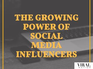 The Growing Power of Social Media Influencers