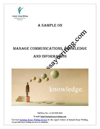 Sample Report on Manage communications, Knowledge and Information By Instant Essay Writing