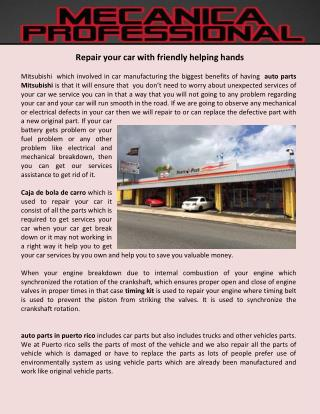 Repair your car with friendly helping hands
