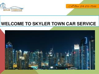 Welcome to Skyler Town Car Service