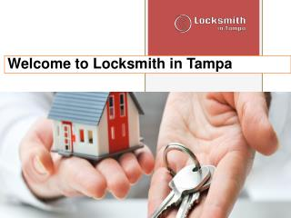 Welcome to Locksmith in Tampa