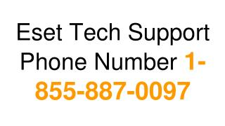 Eset Tech Support Phone Number 1-855-887-0097