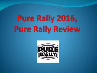 Pure Rally 2016, Pure Rally Review
