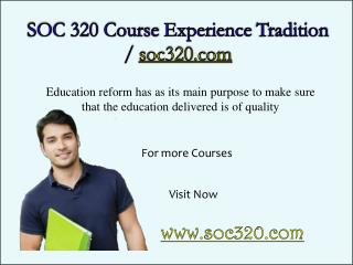 SOC 320 Course Experience Tradition / soc320.com