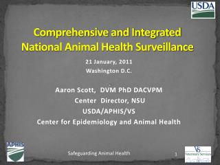 Comprehensive and Integrated National Animal Health Surveillance