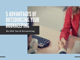 5 Advantages of Outsourcing Your Bookkeeping
