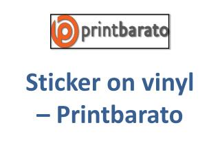 Sticker on vinyl – Printbarato