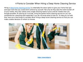 4 Points to Consider When Hiring a Deep Home Cleaning Service