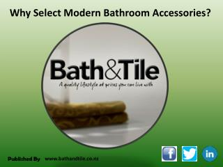 Why Select Modern Bathroom Accessories?