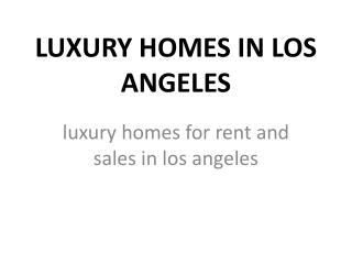 luxury homes for rent in los angeles