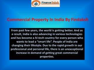 Commercial Property In India by Findaksh