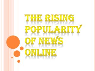 Rising Popularity Of News Online
