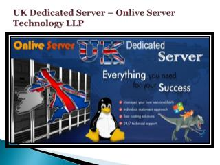 Uk Dedicated Server – Onlive Server Technology LLP