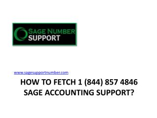 How to Fetch 1 (844) 857 4846 Sage Accounting Support?