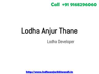 Lodha Anjur Thane Luxury Apartments in Mumbai City