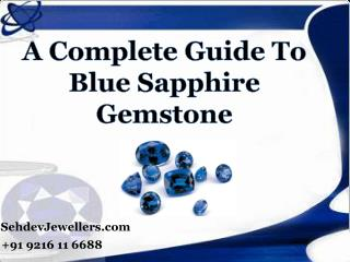 A Complete Guide To Blue Sapphire Gemstone