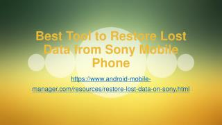 Recover Deleted Files (Contacts, SMS, Photos, Videos, etc.) on Sony Xperia