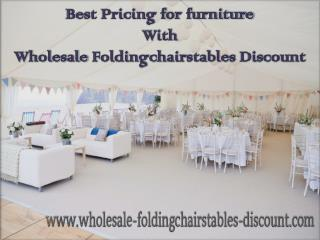 Best Pricing for furniture With Wholesale Foldingchairstables Discount