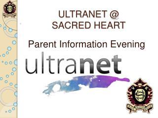 ULTRANET @ SACRED HEART
