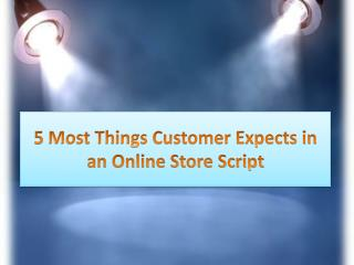 5 Most Things Customer Expects in an Online Store Script