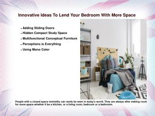 Innovative Ideas To Lend Your Bedroom With More Space