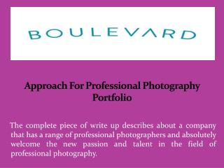 Approach For Professional Photography Portfolio