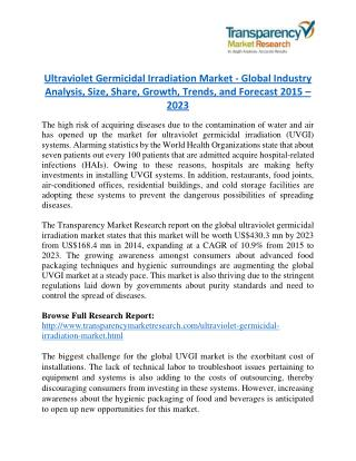 Ultraviolet Germicidal Irradiation Market will rise to US$ 430.3 Million by 2023