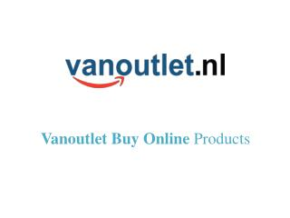Vanoutlet Buy Online Products
