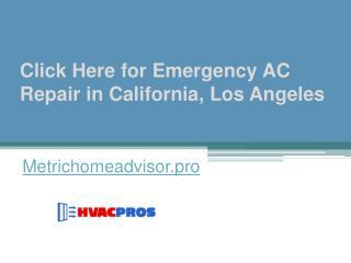 Click Here for Emergency AC Repair in California, Los Angeles - Metrichomeadvisor.pro