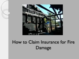 How to Claim Insurance for Fire Damage