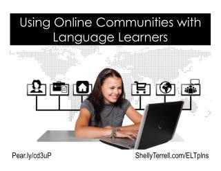 Online Communities for Language Learners