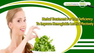 Herbal Treatment For Iron Deficiency To Improve Hemoglobin Levels Effectively