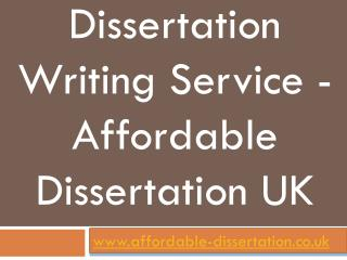 Dissertation Writing Service - Affordable Dissertation UK