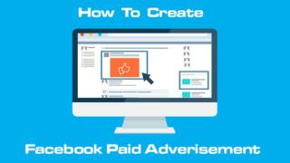 How to create Facebook paid Advertisement