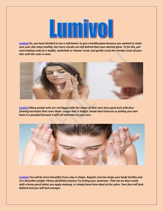 Lumivol Consume nutritious foods if you want