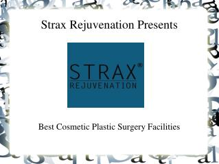 Strax Rejuvenation offers best services