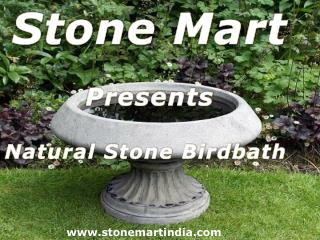 Natural stone BirdBaths