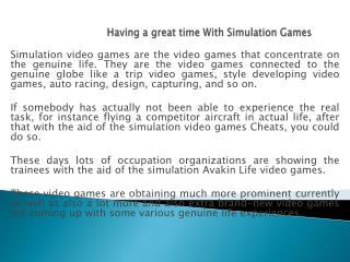 Having a great time With Simulation Games