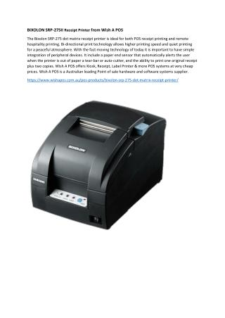 BIXOLON SRP-275II Receipt Printer from Wish A POS