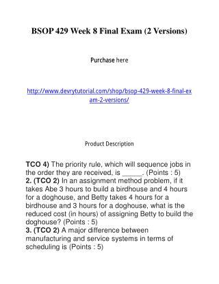 BSOP 429 Week 8 Final Exam (2 Versions)