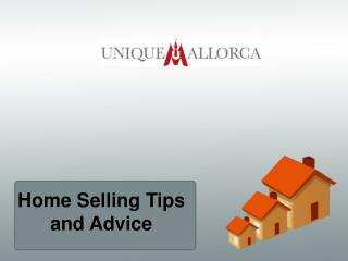 Home Selling Tips and Advice