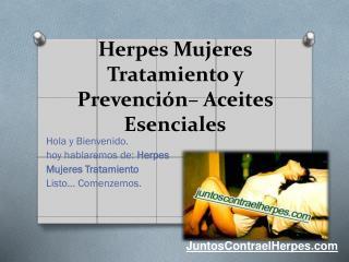 Herpes mujeres tratamiento y prevención aceites esenciales