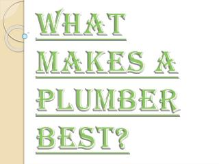 How to find Best Choice Plumber?