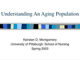 Understanding An Aging Population