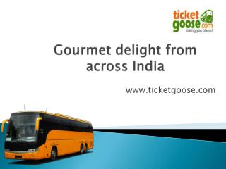 Gourmet delight from across India