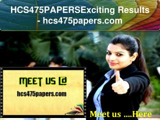 HCS 475 PAPERS Exciting Results / hcs475papers.com
