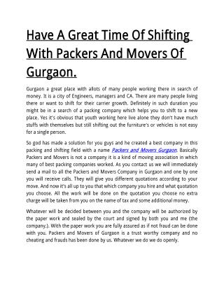 Have A Great Time Of Shifting With Packers And Movers Of Gurgaon.