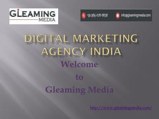 Gleaming Media - Online Digital Marketing Agency in India